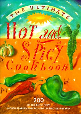 Image for ULTIMATE HOT AND SPICY COOKBOOK