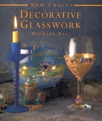 Image for Decorative Glasswork (New Crafts)