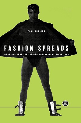 Image for Fashion Spreads: Word and Image in Fashion Photography since 1980 (Dress, Body, Culture Series)