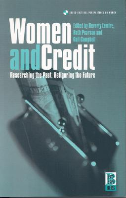 Image for Women and Credit (Cross-Cultural Perspectives on Women)