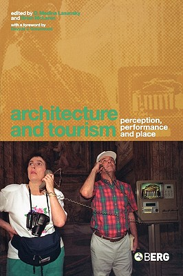 Image for Architecture and Tourism: Perception, Performance and Place