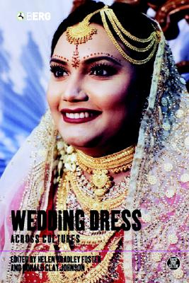 Image for Wedding Dress across Cultures (Dress, Body, Culture)