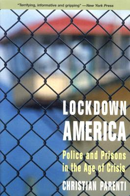 Image for Lockdown America: Police and Prisons in the Age of Crisis
