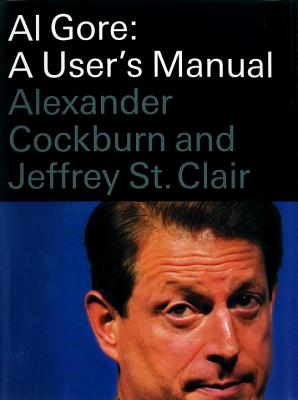 Image for Al Gore: A User's Manual