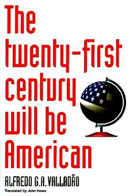 Image for The Twenty-First Century Will Be American
