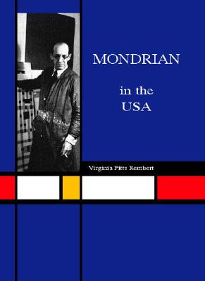 Image for Piet Mondrian in the USA: The Artist's Life and Work (Temporis)
