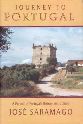 Image for Journey to Portugal:  A Pursuit of Purtugal's History and Culture