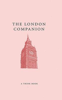 The London Companion (A Think Book), Swinnerton, Jo