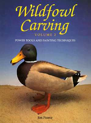 Image for Wildfowl Carving: Power Tools and Painting Techniques