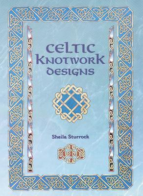 Image for CELTIC KNOTWORK DESIGNS