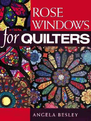 Image for Rose Windows for Quilters
