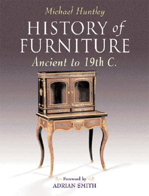 Image for History of Furniture: Ancient to 19th C.