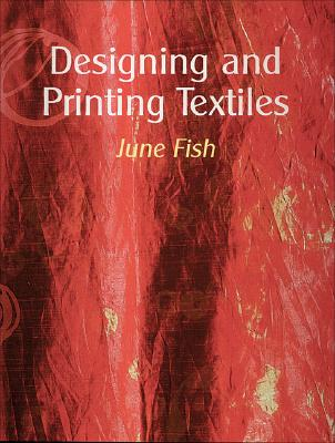 Designing and Printing Textiles, Fish, June