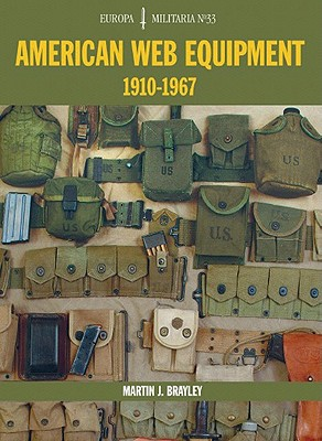 Image for American Web Equipment: 1910-1967 (Europa Militaria)