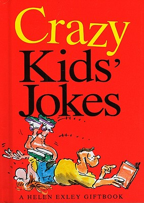 Image for Crazy Kids Jokes (Joke Books (Helen Exley))