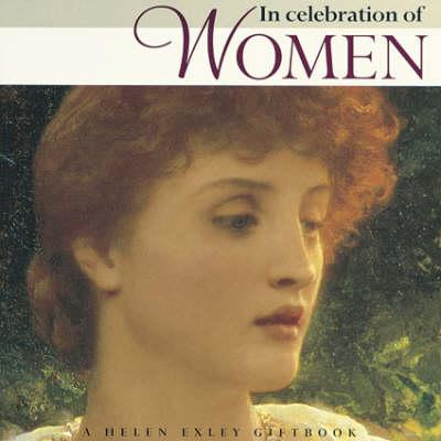 Image for In Praise And Celebration Of Women (New Square Giftbooks)
