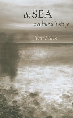Image for The Sea: A Cultural History