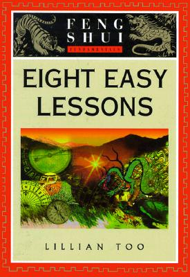 Image for Feng Shui Fundamentals: Eight Easy Lessons