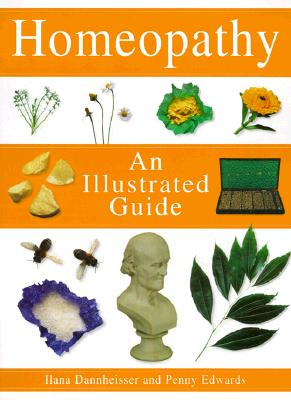 Image for Homeopathy: An Illustrated Guide