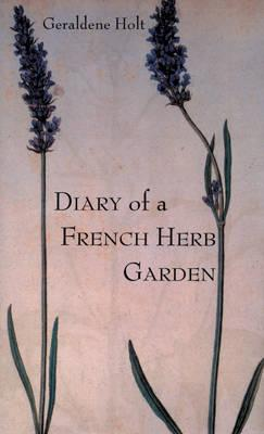 Image for Diary of a French Herb Garden