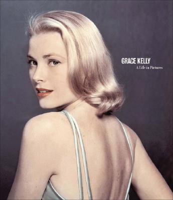 Image for Grace Kelly: A Life in Pictures