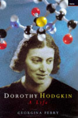 Image for Dorothy Hodgkin: A Life