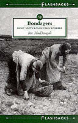 Image for Bondagers (Flashbacks series)