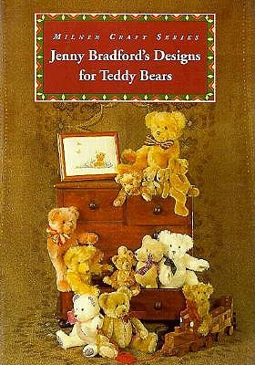Image for Jenny Bradford's Designs for Teddy Bears (Milner Craft Series)