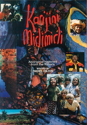 Image for Karijini Mirlimirli: Aboriginal Histories from the Pilbara
