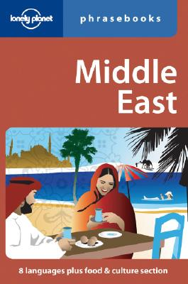 Middle East Phrasebook, Lonely Planet Editors