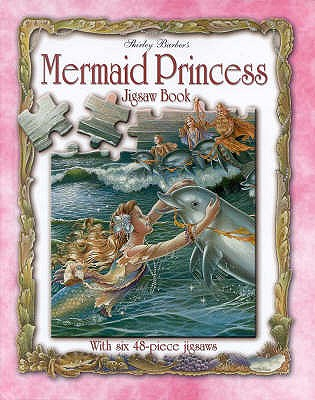 Mermaid Princess Jigsaw Book, Shirley Barber