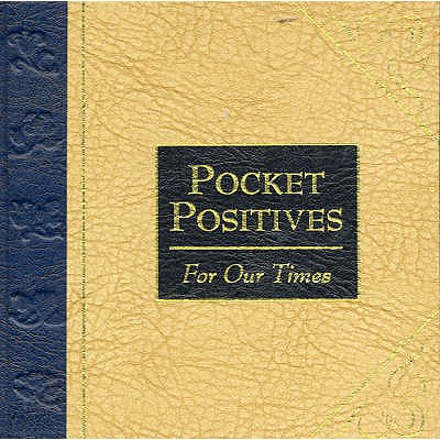 Pocket Positives for Our Times, Pinkney, Maggie