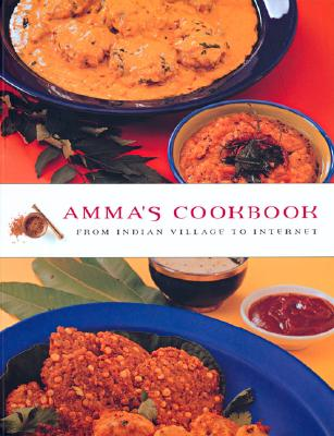 Image for Amma's Cookbook: From Indian Village to Internet