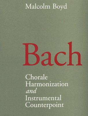 Image for Bach: Chorale Harmonization and Instrumental Counterpoint