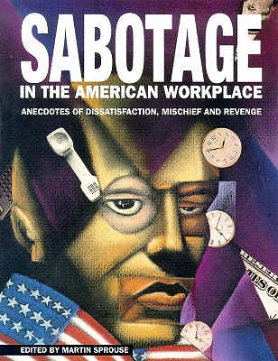 Image for Sabotage in the American Workplace