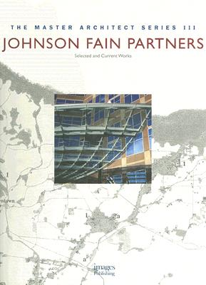 Image for Johnson Fain Partners: Selected and Current Works (The Master Architect Series III)