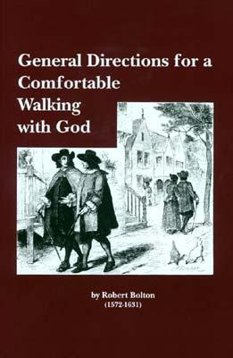 Image for General Directions for a Comfortable Walking With God (From the Library of Morton H. Smith)
