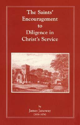 Image for The Saint's Encouragement to Diligence in Christ's Service