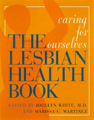 Image for The Lesbian Health Book: Caring for Ourselves