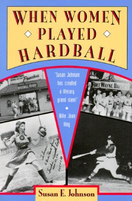 When Women Played Hardball, Johnson