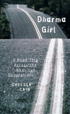 Image for Dharma Girl: A Road Trip Across the American Generations