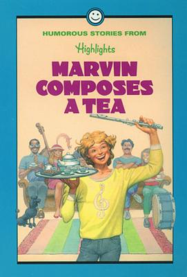 Image for MARVIN COMPOSES A TEA HUMOROUS STORIES FROM