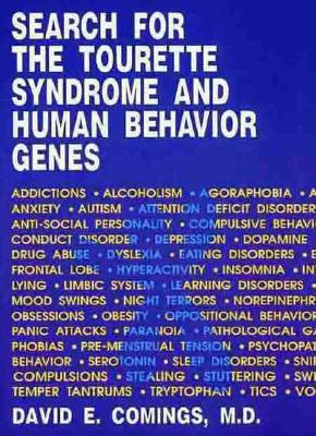 Image for SEARCH FOR THE TOURETTE SYNDROME AND HUMAN BEHAVIOR GENES
