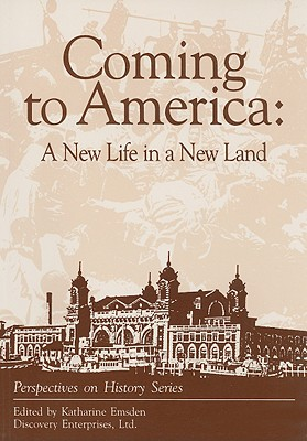Image for Coming to America : A New Life in a New Land