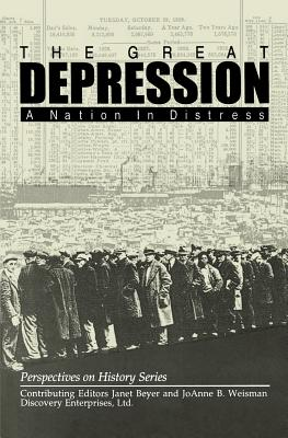 The Great Depression: A Nation in Distress (Perspectives on History)