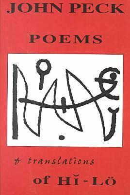 Poems and Translations of Hi-L�, Peck, John