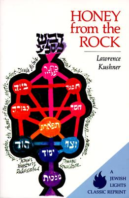 Image for Honey from the Rock: An Easy Introduction to Jewish Mysticism (The Kushner series)
