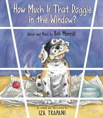 Image for How Much Is That Doggie in the Window? (Nursery Rhyme)