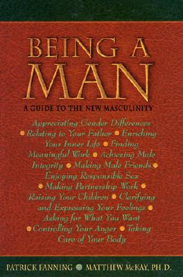 Image for BEING A MAN GUIDE TO THE NEW MASCULINITY