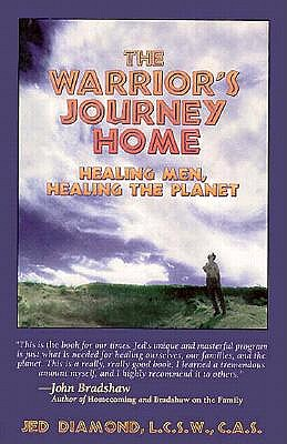 Image for The Warrior's Journey Home: Healing Men, Healing the Planet